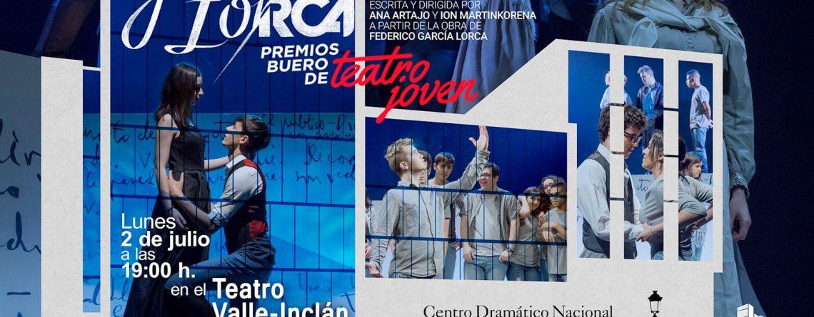 El 2 de julio representamos Generación Lorca en Madrid: Teatro Valle-Inclán